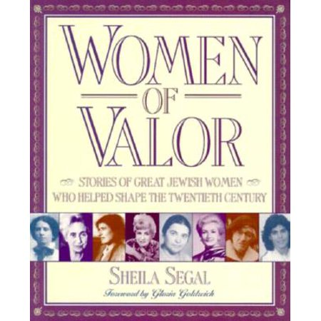 Women of Valor : Stories of Great Jewish Women Who Helped Shape the Twentieth (Ladies Shapes)