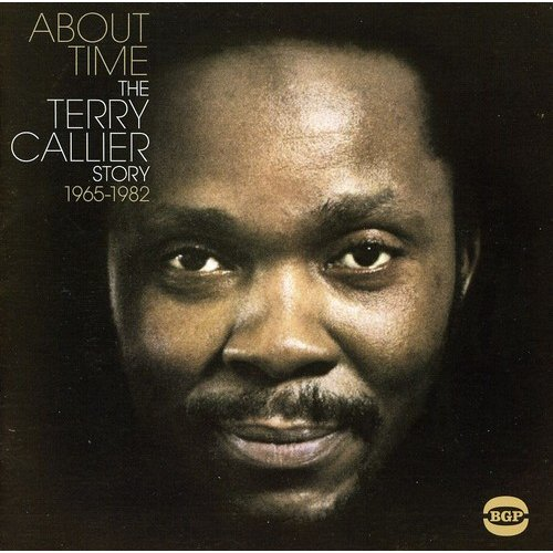 About Time: Terry Callier Story 1964-1980