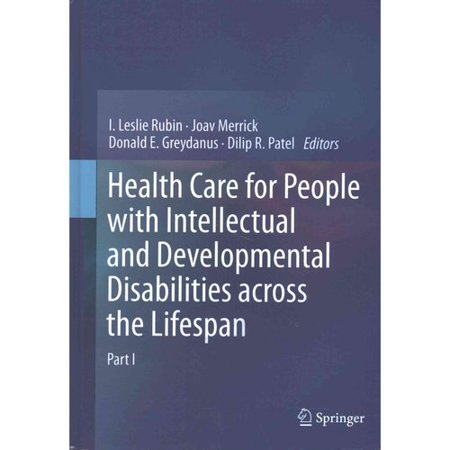 Health Care for People with Intellectual and Developmental Disabilities Across the (Lesson Plans For Adults With Developmental Disabilities)