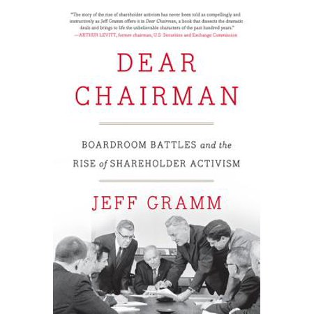 Boardroom Series (Dear Chairman : Boardroom Battles and the Rise of Shareholder Activism )