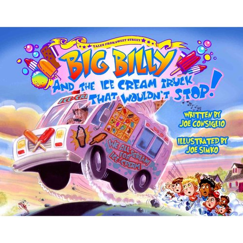 Big Billy and the Ice Cream Truck That Wouldn't Stop