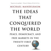 The Ideas That Conquered The World - eBook