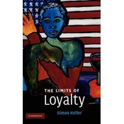 The Limits of Loyalty (Hardcover)