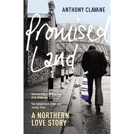 Promised Land : A Northern Love Story