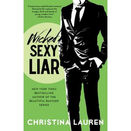 Wicked Sexy Liar - eBook ()
