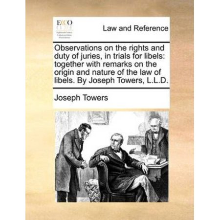 Observations On The Rights And Duty Of Juries  In Trials For