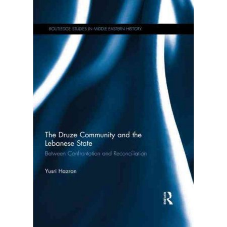 The Druze Community And The Lebanese State  Between Confrontation And Reconciliation