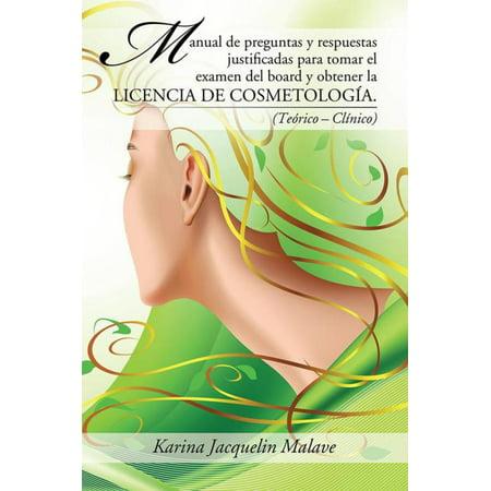 Forum Manual Board (Manual De Preguntas Y Respuestas Justificadas Para Tomar El Examen Del Board Y Obtener La Licencia De Cosmetología. - eBook )