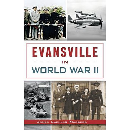 Evansville in World War II](Walmart Evansville)