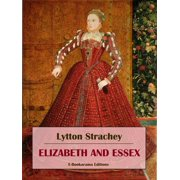 Elizabeth and Essex - eBook