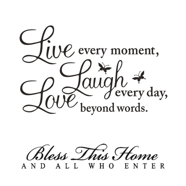 Wall Stickers For Living Room Live Every Moment Laugh Every Day Love Beyond Words Bless This Home And All Who Enter Entryway Inspirational Quote Sayings Decal Home Letters Wall Decals Walmart Com