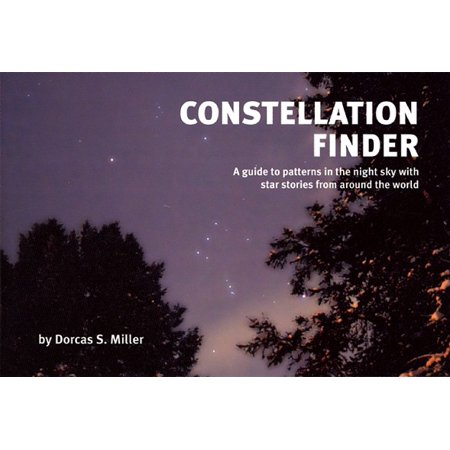 Omega Constellation Star (Constellation Finder : A Guide to Patterns in the Night Sky with Star Stories from Around the)
