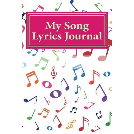 My Song Lyrics Journal (Halloween Songs Lyrics For Adults)