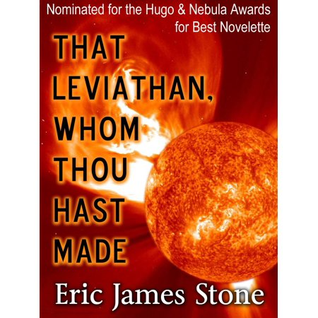That Leviathan, Whom Thou Hast Made - eBook (The Mountain Goats Hast Thou Considered The Tetrapod)