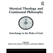 Mystical Theology and Continental Philosophy - eBook