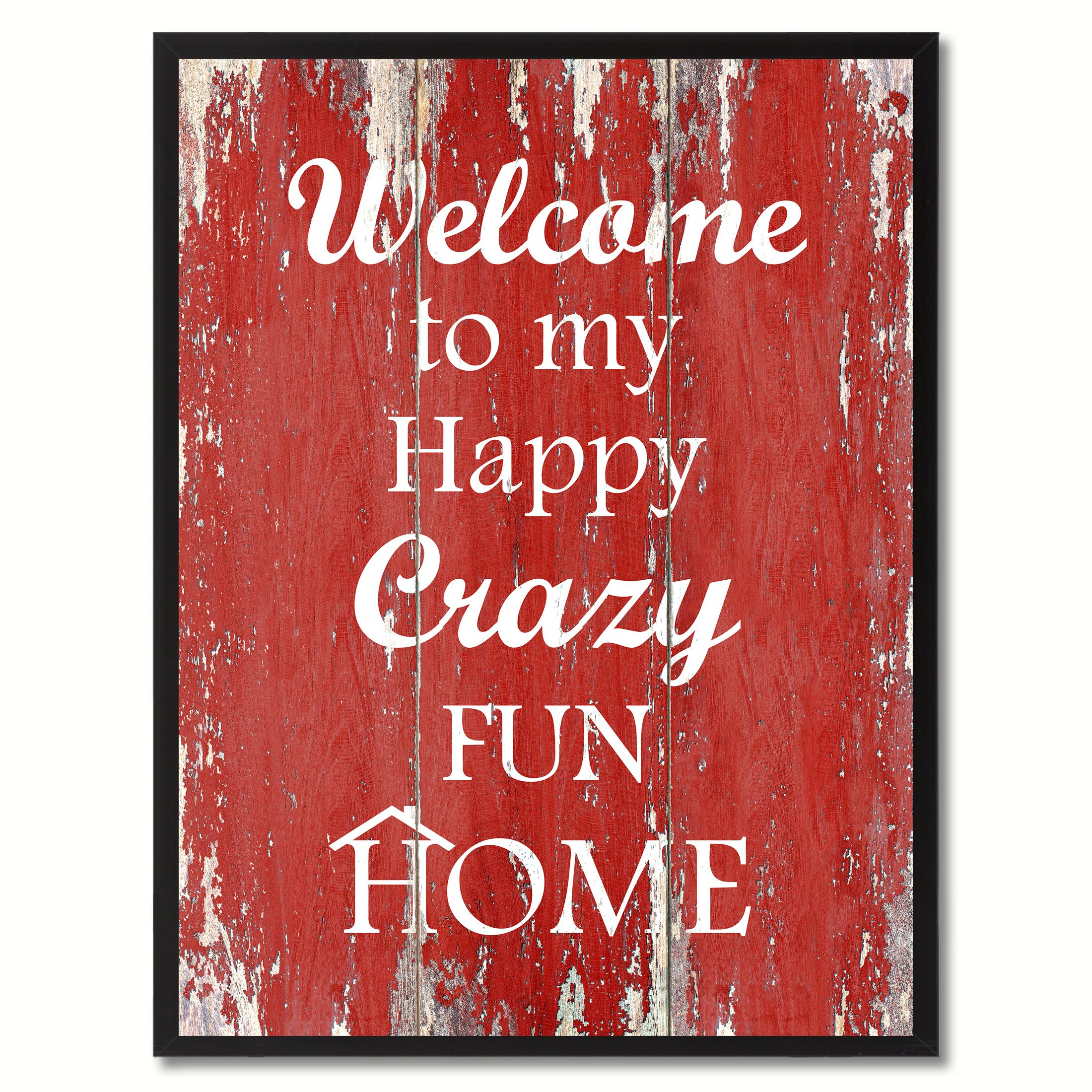 12 Home Decor Gift Ideas From Walmart: Welcome To My Happy Crazy Fun Home Saying Canvas Print
