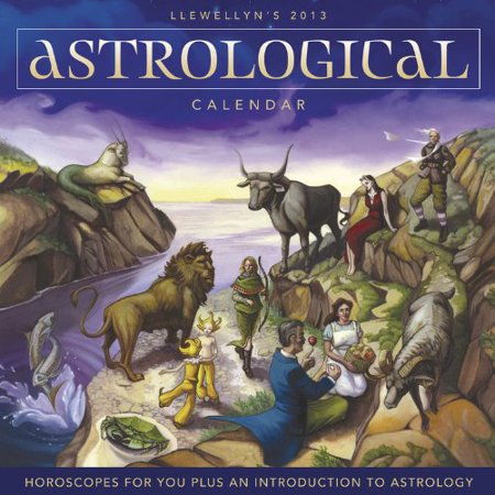 Lunar Calendar Astrology - Llewellyn's 2013 Astrological Calendar: Horoscopes for You Plus an Introduction to Astrology (Annuals - Astrological Cal