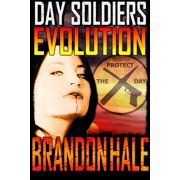 Evolution: Day Soldiers Book Four - eBook