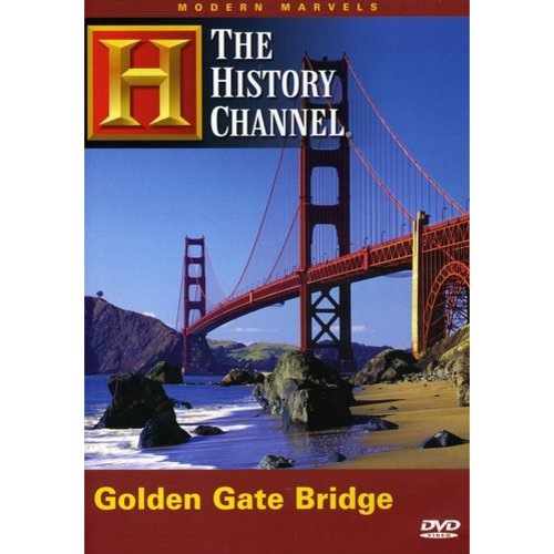 Modern Marvels: The Golden Gate Bridge