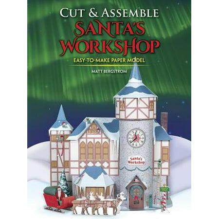 Cut & Assemble Santa's Workshop