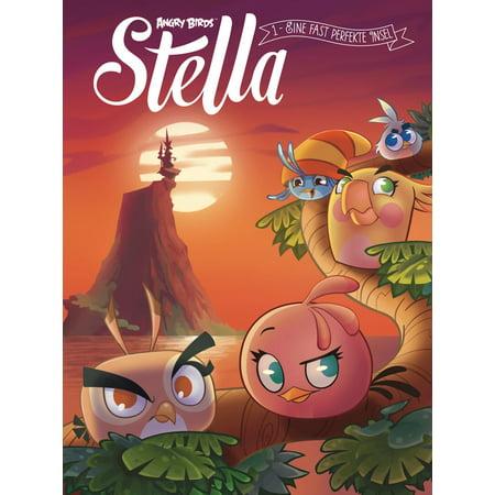 Angry Birds - Stella 1: Eine fast perfekte Insel - eBook (Stella Angry Bird)