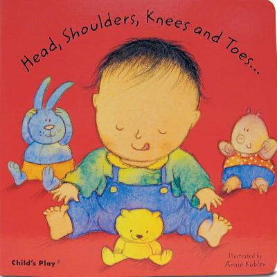 Head Shoulders Knees and Toes (Board Book)
