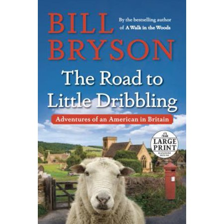 The Road To Little Dribbling  Adventures Of An American In Britain