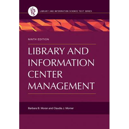 Library and Information Center Management, 9th Edition -