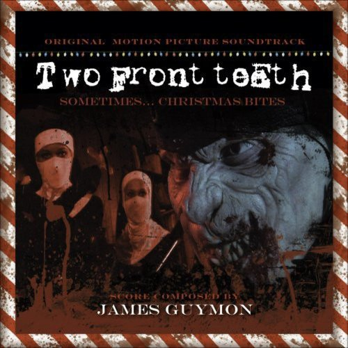 Two Front Teeth - O.S.T.