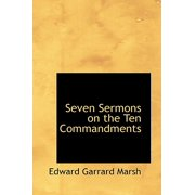 Seven Sermons on the Ten Commandments