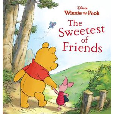 Winnie the Pooh: The Sweetest of Friends - eBook (Winnie The Pooh And Friends Halloween Costumes)