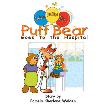 Puff Bear Goes to the Hospital