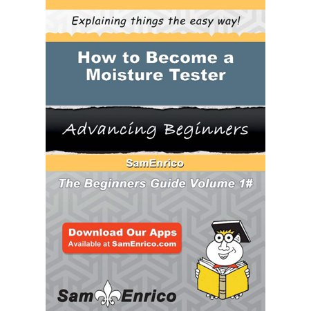 How to Become a Moisture Tester - eBook