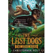 The Last Dogs: The Long Road - eBook