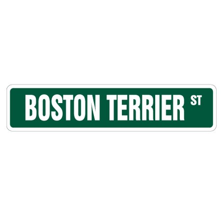 BOSTON TERRIER Street Sign pet dog owner puppy breeder | Indoor/Outdoor |  24