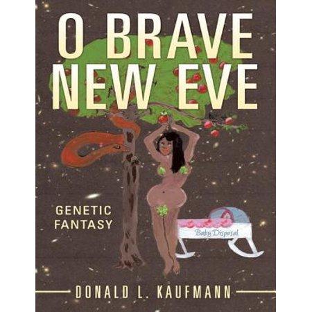 O Brave New Eve: Genetic Fantasy - eBook