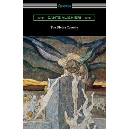 The Divine Comedy (Translated by Henry Wadsworth Longfellow with an Introduction by Henry Francis (Henry Wadsworth Longfellow Best Poems)