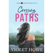 Cedar Creek Families: Crossing Paths (Paperback)