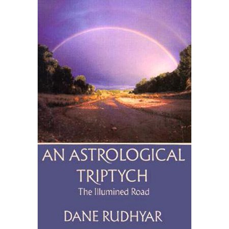 Astrological Tryptich : Gifts of the Spirit, the Illumined Road, the Way (Boating Rules Of The Road Right Of Way)