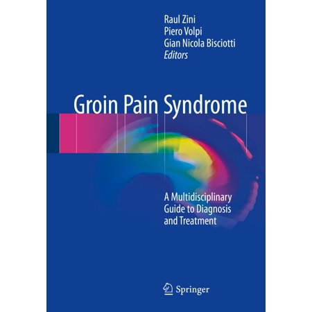 Groin Pain Syndrome - eBook (37 Weeks Pregnant Groin Pain Hurts To Walk)