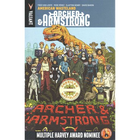 Archer & Armstrong 6: American Wasteland
