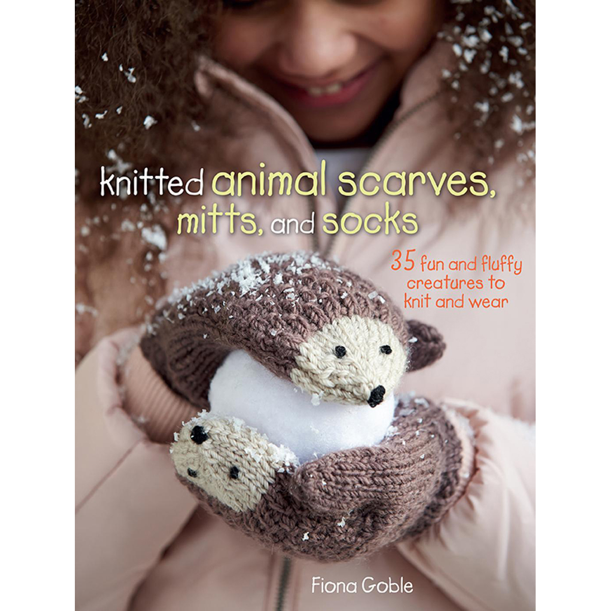 Cico Books-Knitted Animal Scarves, Mitts,