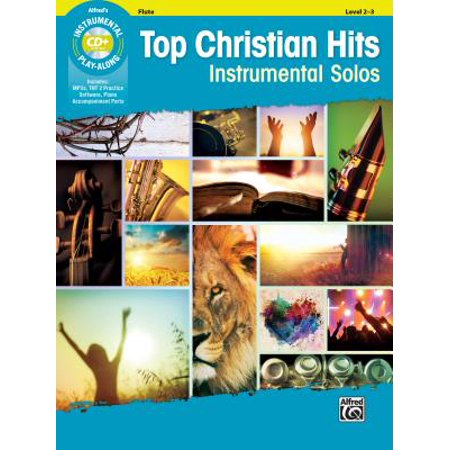 Solo Flute Pieces - Top Christian Hits Instrumental Solos : Flute, Book & CD