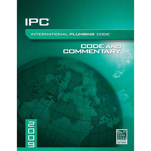 International Plumbing Code 2009: Code and Commentary