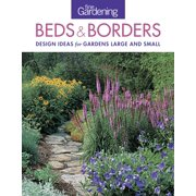 Fine Gardening Beds & Borders: Design Ideas for Gardens Large and Small (Paperback)