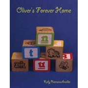 Oliver's Forever Home - eBook