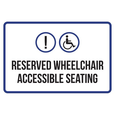 Reserved Wheelchair Accessible Seating Disability Business Commercial Safety Warning Large Sign, - Reserved Seating Signs