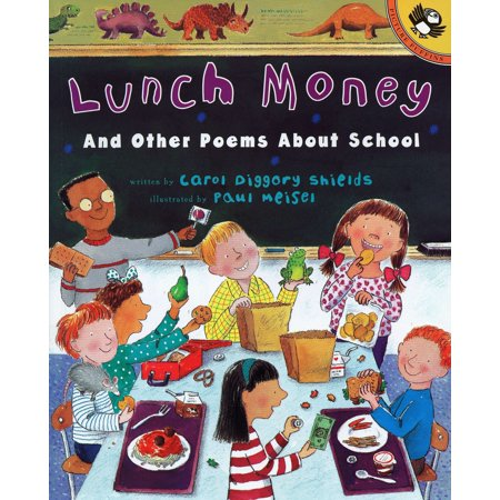 Lunch Money : And Other Poems About -