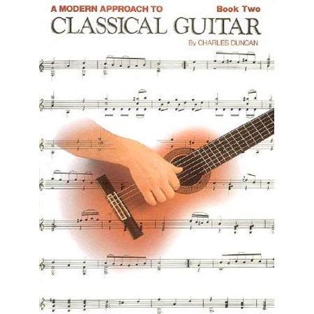 A Modern Approach to Classical Guitar : Book 2 - Book Only