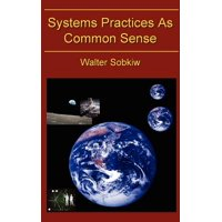 Systems Practices as Common Sense